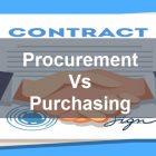 Procurement Vs Purchasing: Apa Bedanya? Dan Penjelasan Keduanya