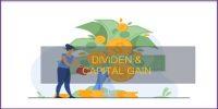 Inilah Perbedaan Mencolok Dividen Dan Capital Gain, Yuk Dipelajari!