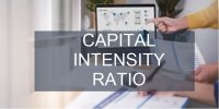Pengertian Capital Intensity Ratio, Rumus, Keuntungan & Kekurangan Menggunakannya