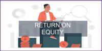 Pengertian Return On Equity (ROE), Rumus & Pentingnya